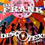 DJ F.R.A.N.K – Discotex (Yah!)