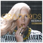 Ke$ha – Crazy Kids ft. Will.i.am
