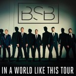 Backstreet Boys – In A World Like This Tour
