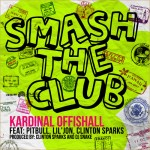 Kardinal Offishall ft. Pitbull, Lil Jon & Clinton Sparks – Smash The Club