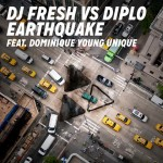 Dj Fresh vs Diplo – Earthquake ft. Dominique Young Unique