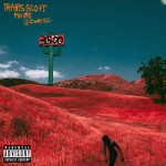 Travi$ Scott – 3500 Travi$ Scott ft. Future & 2 Chainz