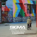Sigma – Changing ft. Paloma Faith