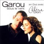 Garou & Celine Dion – Sous Le Vent