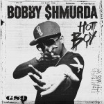 Bobby Shmurda – Hot Boy