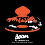 Major Lazer & MOTI – Boom (Feat. Ty Dolla $ign, Wizkid & Kranium)