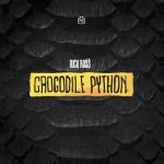 Rick Ross – Crocodile Python