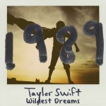 Taylor Swift – Wildest Dreams