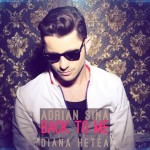 Adrian Sina feat Diana Hetea – Back to me