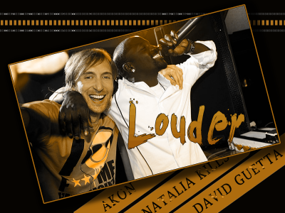 Akon – Louder (ft.Natalia Kills – prod. by David Guetta)