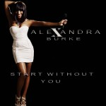 Alexandra Burke – Start Without You