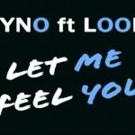 Delyno Ft. Looloo – Let me feel you