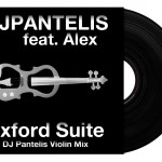 DJ Pantelis feat. Alex – Oxford Suite (DJ Pantelis Violin Mix)