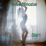 Kylie Minogue – Skirt