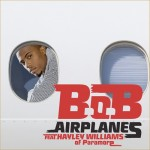 B.O.B ft Hayley Williams – Airplanes