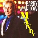 Barry Manilow – Mandy