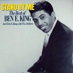 Ben E. King – Stand By Me