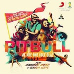 Pitbull – We Are One (Ole Ola) ft. Jennifer Lopez & Claudia Leitte