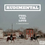 Rudimental – Feel The Love