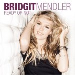 Bridgit Mendler – Ready or Not