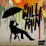 Bruno Mars (DJ Un3thical Remix) – It Will Rain