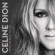 Celine Dion – Loved Me Back To Life