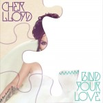 Cher Lloyd – Bind Your Love