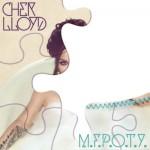Cher Lloyd – M.F.P.O.T.Y