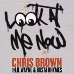 Chris Brown Ft Lil Wayne & Busta Rhymes
