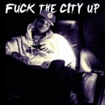 Chris Brown – Fuck The City Up