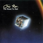 Chris Rea – The Road To Hell (Part II)