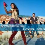 Tom Boxer feat Alexandra Blake – I Feel You