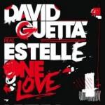 David Guetta Ft. Estelle – One Love