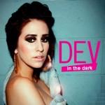 Dev – In the Dark