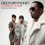 Diddy – Dirty Money – Coming Home ( feat. Skylar Grey )