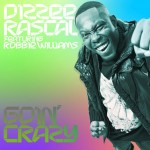 Dizzee Rascal – Goin' Crazy ft. Robbie Williams