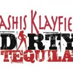 Kashis Klayfield – Dirty Tequila