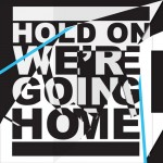 Drake – Hold On, We're Going Home ft. Majid Jordan