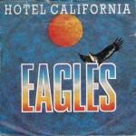 The Eagles – Hotel California