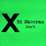 Ed Sheeran – Don't