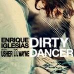 Enrique Iglesias ft Usher – Dirty Dancer