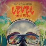 Far East Movement – Level (Palm Trees) ft. La Reda & Sha Sha Jones