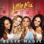 Little Mix – Black Magic