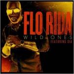 Flo Rida ft. Sia – Wild Ones