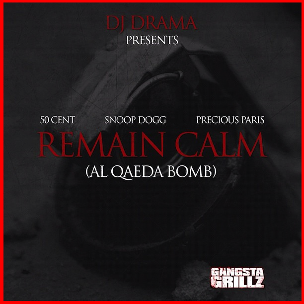 50 Cent – Remain Calm (ft. Snoop Dogg & Precious Paris)