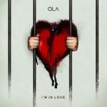 Ola – I'm in love