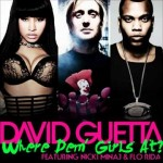 David Guetta ft. Flo Rida & Nicki Minaj – Where Them Girls At