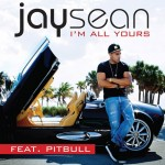 Jay Sean – I'm All Yours (ft.Pitbull)