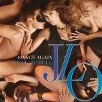 Jennifer Lopez – Dance Again ( ft. Pitbull )