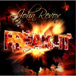 John Revox – Freak It